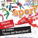 """2a Giornata dello sport e VII trofeo podistico """"Terra dei Branciforti"""""""