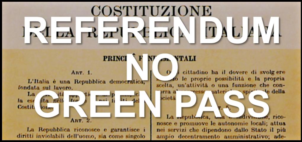 """Raccolta firme per indizione referendum """"No Green Pass"""""""